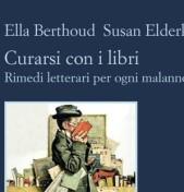 Curarsi con i libri – Rimedi letterari per ogni malanno
