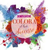 """Workshop """"Colora il tuo Successo"""". Colore, Immagine e Brand Identity"""