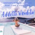 Opportunità di lavoro! Addetti Vendita (settore turismo)